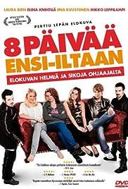 8 päivää ensi-iltaan Poster