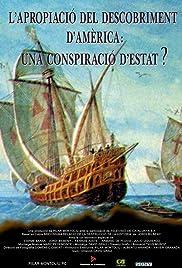 L'apropiació del descobriment d'Amèrica: una conspiració d'estat? Poster