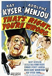 That's Right - You're Wrong (1939) Poster - Movie Forum, Cast, Reviews