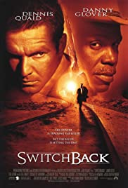 Switchback (1997) Poster - Movie Forum, Cast, Reviews