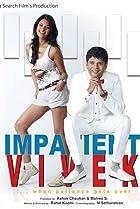 Image of Impatient Vivek