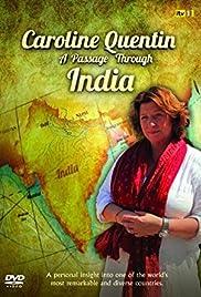 Caroline Quentin A Passage Through India