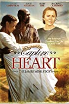Image of Captive Heart: The James Mink Story
