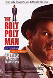 The Roly Poly Man Poster