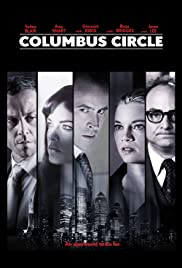 Columbus Circle (2012) Poster - Movie Forum, Cast, Reviews