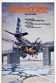 Flight 90: Disaster on the Potomac (1984) Poster - Movie Forum, Cast, Reviews