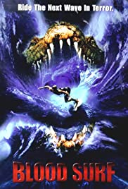 Blood Surf (2000) Poster - Movie Forum, Cast, Reviews