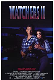Watchers II(1990) Poster - Movie Forum, Cast, Reviews