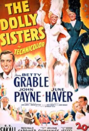 The Dolly Sisters (1945) Poster - Movie Forum, Cast, Reviews