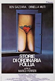 Storie di ordinaria follia(1981) Poster - Movie Forum, Cast, Reviews