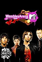 MTV Live: Oasis Live from Wembley