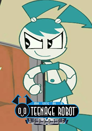 My life as a teenage robot reboot