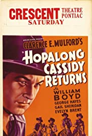 Hopalong Cassidy Returns (1936) Poster - Movie Forum, Cast, Reviews