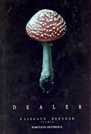 Dealer (2004) Poster - Movie Forum, Cast, Reviews