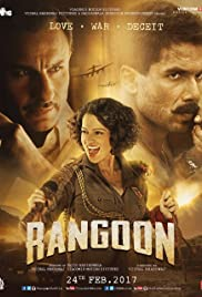 Rangoon (2017) Poster - Movie Forum, Cast, Reviews