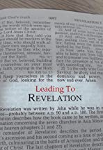 Leading to Revelation