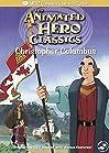 """Animated Hero Classics: Christopher Columbus (#1.1)"""