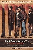 Image of A Pyromaniac's Love Story