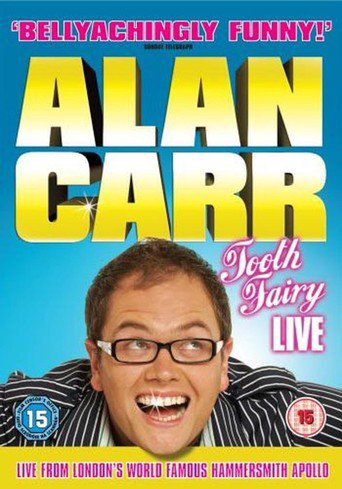 image Alan Carr: Tooth Fairy – Live (2007) (V) Watch Full Movie Free Online