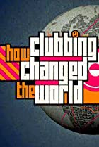 Image of Idris Elba's How Clubbing Changed the World