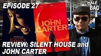 Silent House and John Carter