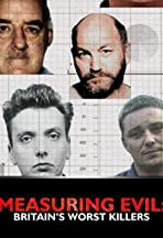Measuring Evil: Britains Worst Killers