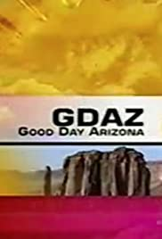 Good Day Arizona Poster