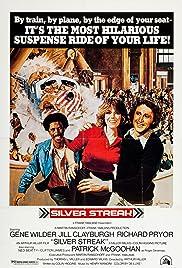 Silver Streak(1976) Poster - Movie Forum, Cast, Reviews