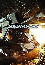 Bugsmashers!
