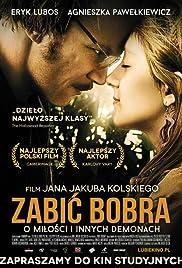 Zabic bobra(2012) Poster - Movie Forum, Cast, Reviews