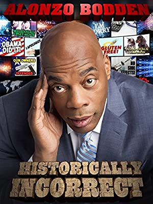 Alonzo Bodden: Historically Incorrect (2016)