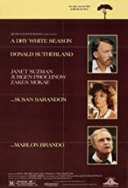 A Dry White Season (1989) Poster - Movie Forum, Cast, Reviews
