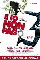 E io non pago (2012) Poster