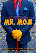 The Amazing Mr. Moji