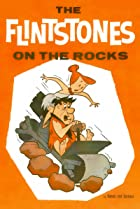 Image of The Flintstones: On the Rocks