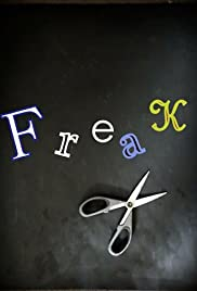 Freak! Poster