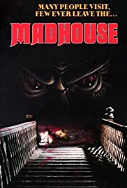 Madhouse (1981) Poster - Movie Forum, Cast, Reviews