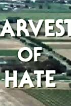 Image of Harvest of Hate
