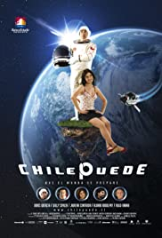 Chile Puede (2008) Poster - Movie Forum, Cast, Reviews