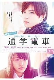 Nonton Film Tsûgaku densha (2015)