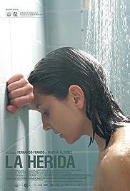 La herida(2013) Poster - Movie Forum, Cast, Reviews