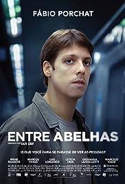 Entre Abelhas(2015) Poster - Movie Forum, Cast, Reviews