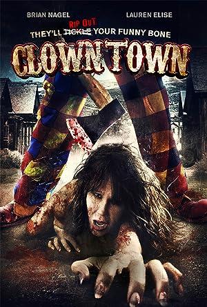 ClownTown (2016) HD