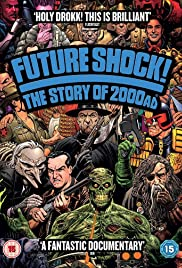 Future Shock! The Story of 2000AD (2014) Poster - Movie Forum, Cast, Reviews