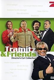 Tramitz & Friends Poster