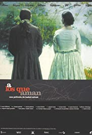 A los que aman(1998) Poster - Movie Forum, Cast, Reviews