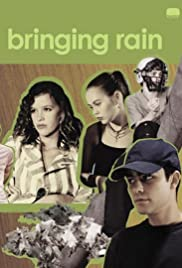 Bringing Rain(2003) Poster - Movie Forum, Cast, Reviews
