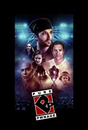Pure Pwnage (2016) Poster - Movie Forum, Cast, Reviews