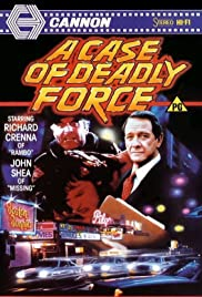 A Case of Deadly Force (1986) Poster - Movie Forum, Cast, Reviews