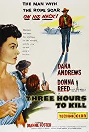 Three Hours to Kill (1954) Poster - Movie Forum, Cast, Reviews